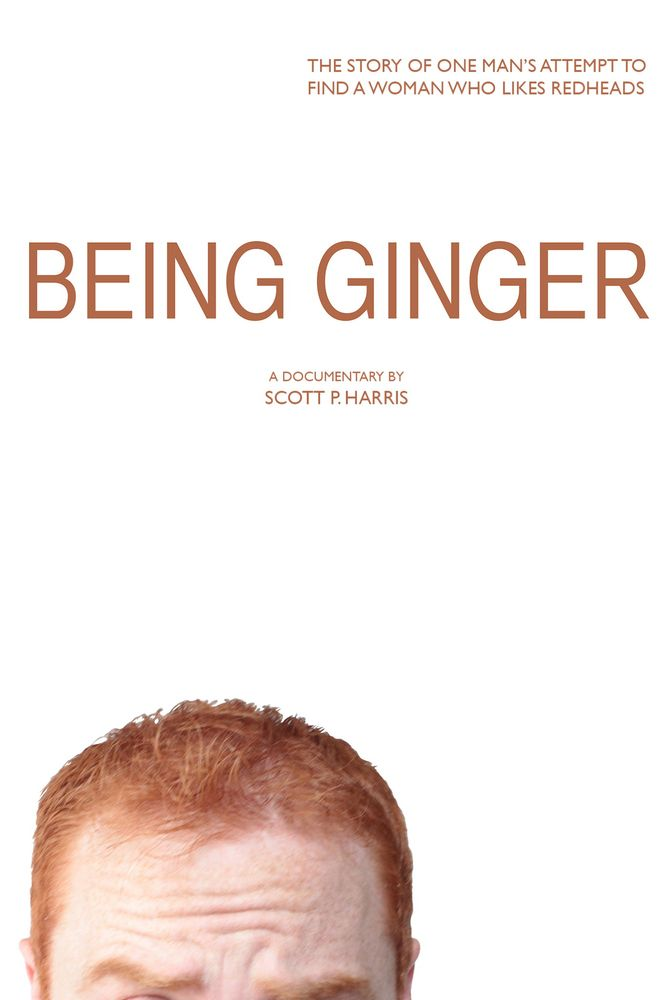 Being Ginger Movie Poster - Scott P. Harris  #BeingGinger, #MoviePoster, #Documentary, #ScottP, #Harris