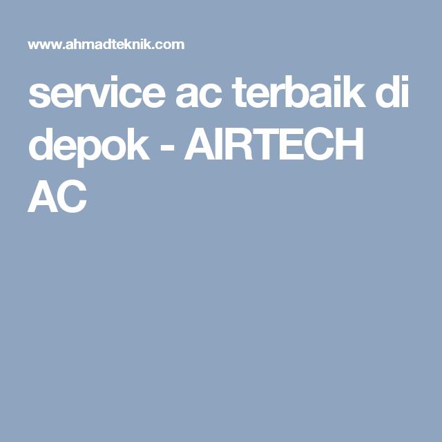 Service Ac Terbaik Di Depok Perbaikan