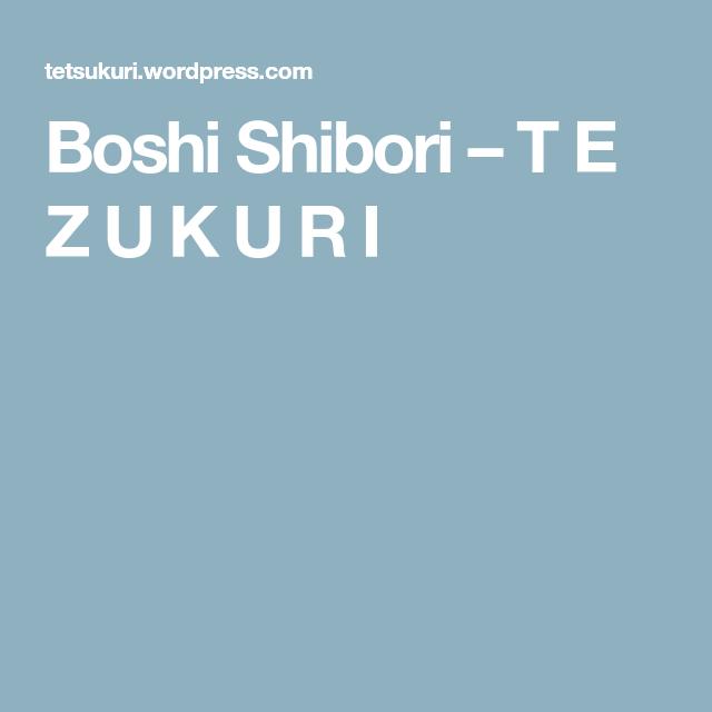 Boshi Shibori | Shibori | Shibori, Fabric, Stitch