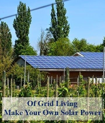 Off The Grid Living Make Your Own Solar Power Solar Solar Energy Diy Solar Power