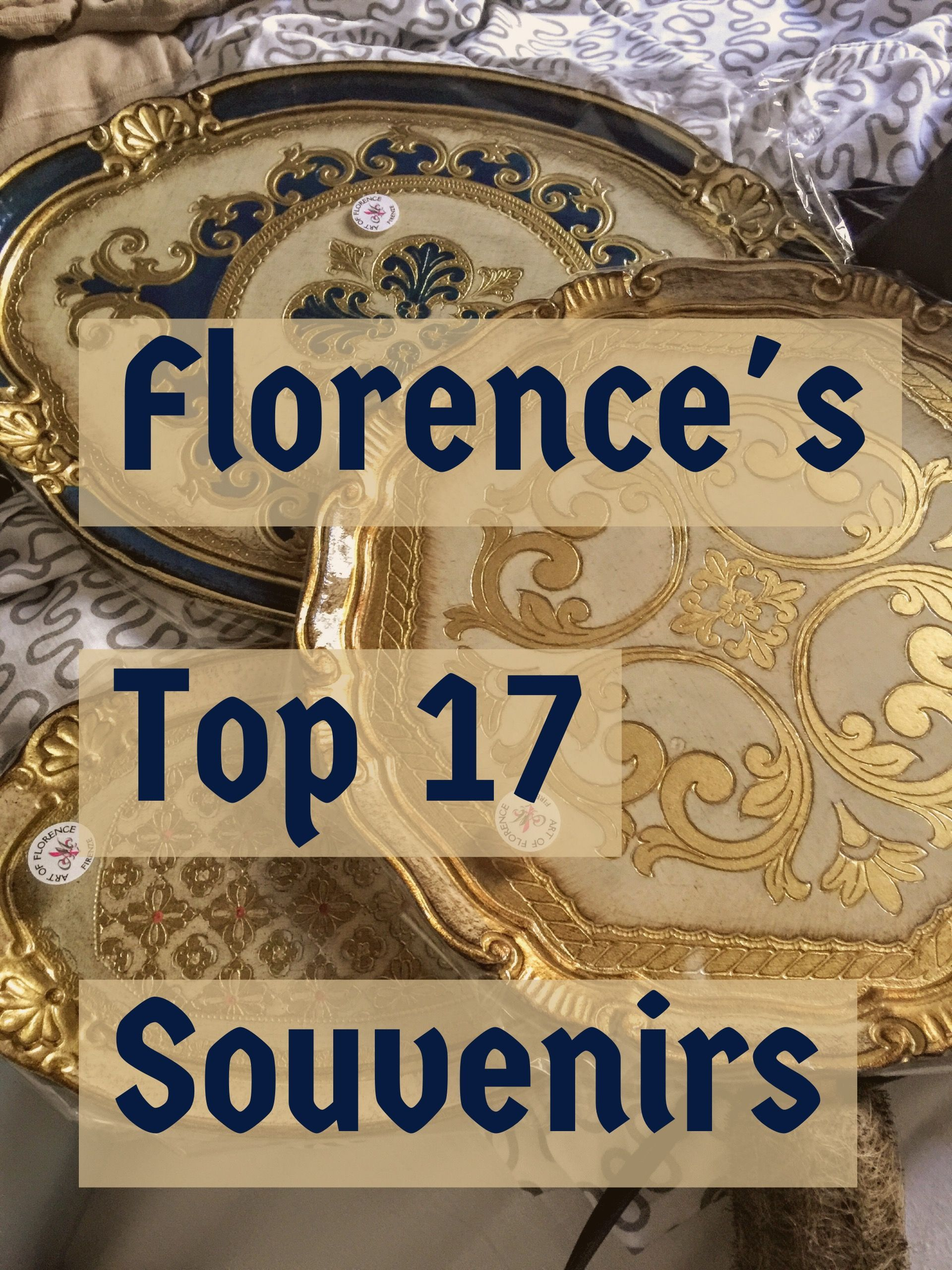 Best 17 travel souvenirs from Florence Italy