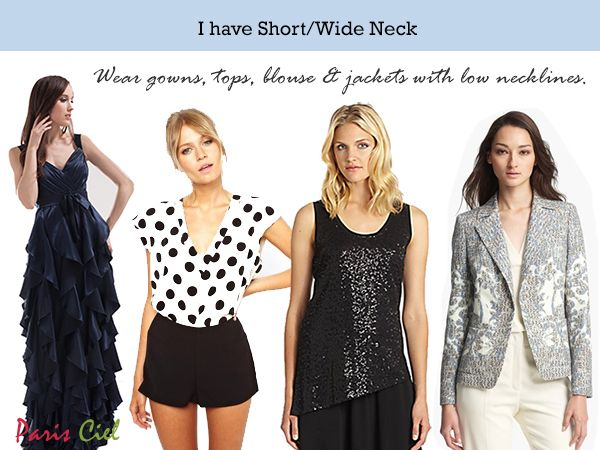 I Have Short Neck Wide Neck Style For Women Tips