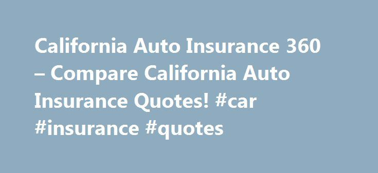 Metlife Car Insurance Quote Cool California Auto Insurance 360  Compare California Auto Insurance . Design Decoration