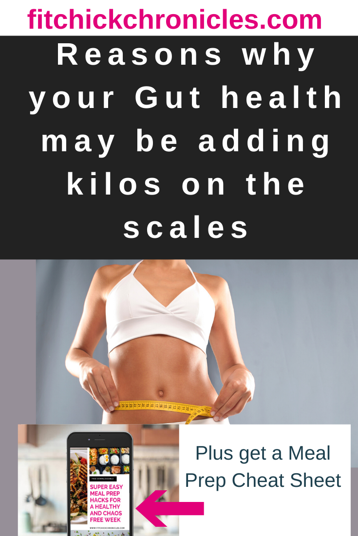 Is your Gut health causing you to gain weight