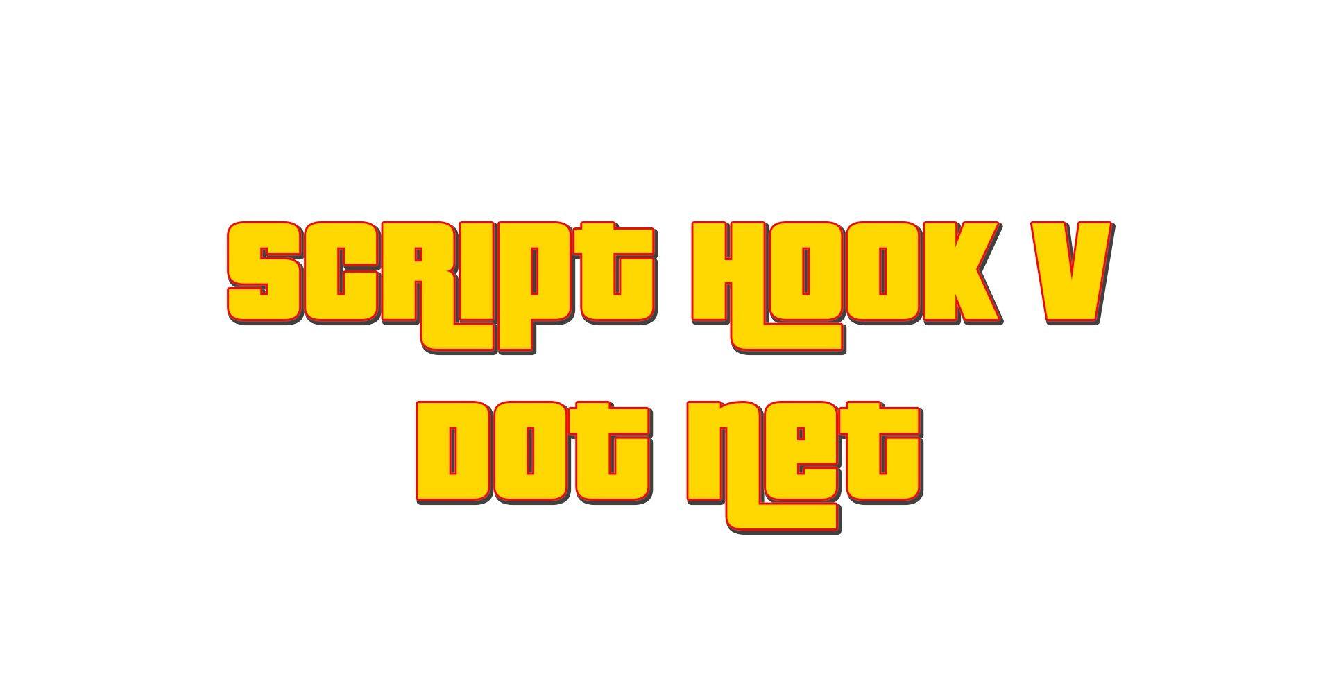 ScriptHookVDotNet v2 5 & ScriptHookVDotNet v2 5 1 has been released