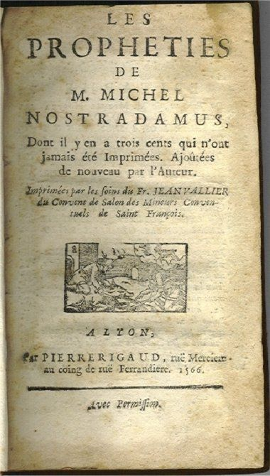 1566 Edition Princeps Les Propheties De M Michel Nostradamus The Prophecies Of Nostradamus Books Expensive Books Unique Book