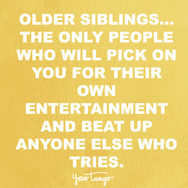 21 Perfect Quotes For Your National Sibling Day Instagram Pic Sister Captions For Instagram Sibling Quotes Sister Quotes Funny