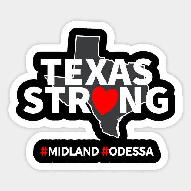 Odessa Strong Texas Strong Sticker