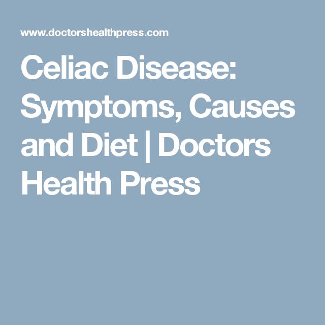 Celiac Disease: Symptoms, Causes and Diet   Doctors Health ...