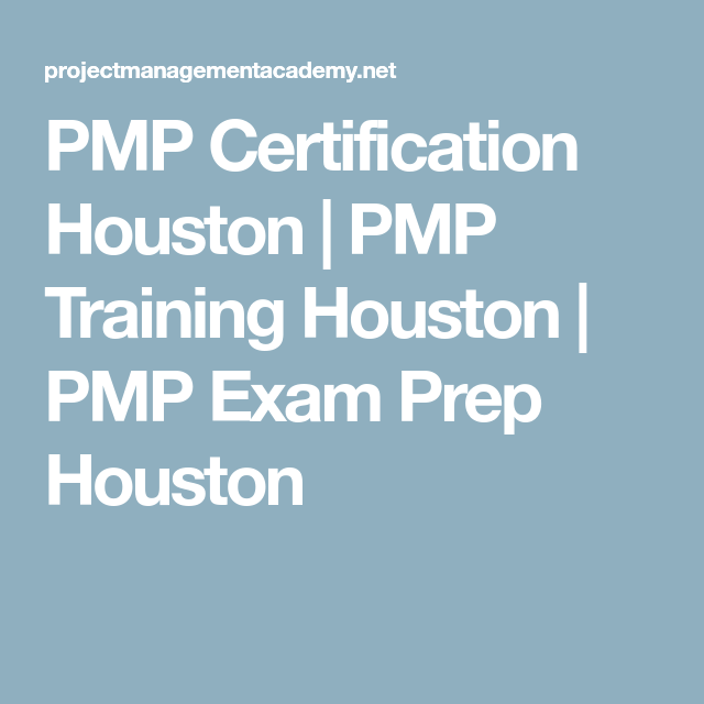 PMP Certification Houston | PMP Training Houston | PMP Exam Prep ...