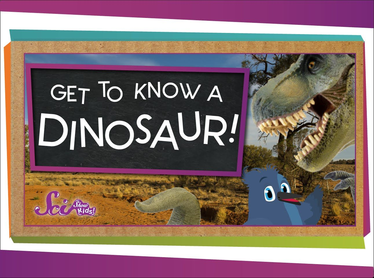 Get To Know A Dinosaur