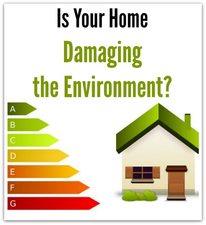 Is Your Home Damaging The Environment Urbannaturale