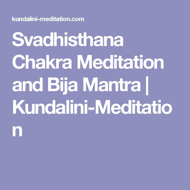 Svadhisthana Chakra Meditation and Bija Mantra   Kundalini