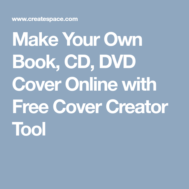 make your own book cd dvd cover online with free cover creator