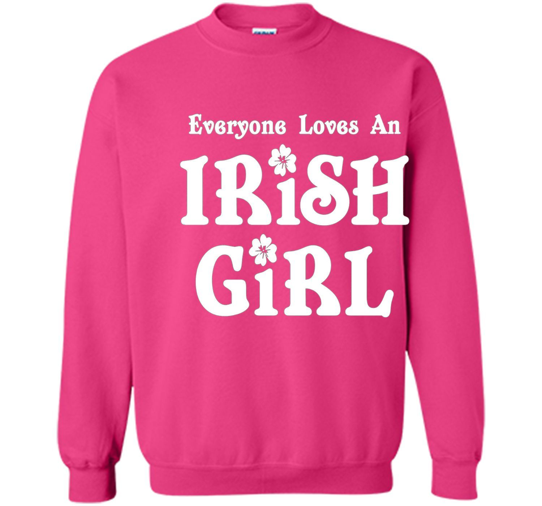 Everyone Loves An Irish Girl St. Patrick's Day T-Shirt