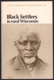 African Americans Wisconsin History Rural Wisconsin Male Sketch Black American Uw Madison