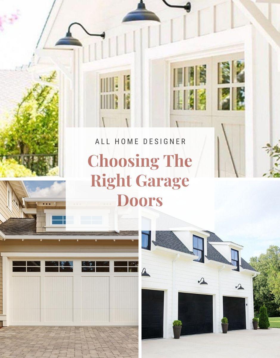 Choosing The Right Garage Doors In 2020 Garage Design Garage Doors Garage