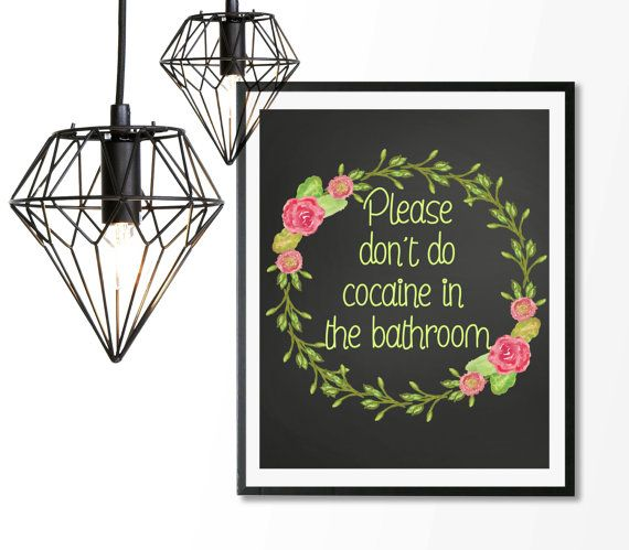 Funny Quote Print Dont Do In The Bathroom Digital Printable