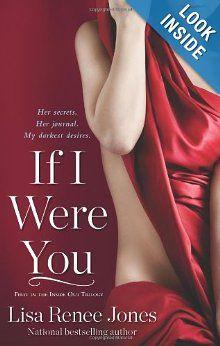 If I Were You (Inside Out Trilogy) (Lisa Renee Jones)