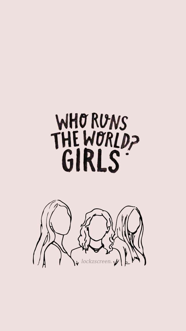 I Do Not Know All The Girls Are Stylish Or All Chicago Is A Girl Girl Empowerment Cute Quotes Who Runs The World
