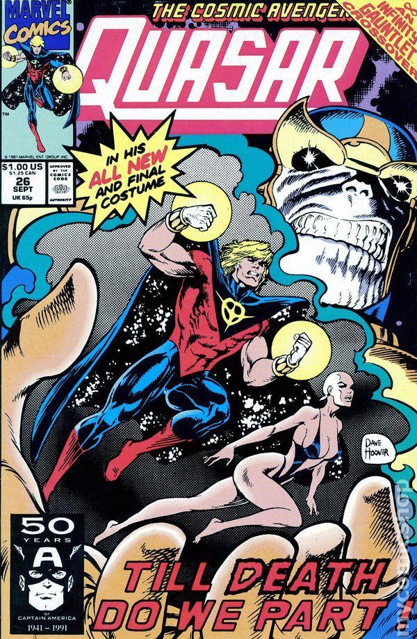 Quasar (1989) 26 Marvel Comics Modern Age Comic book covers Super Heroes Villians Thanos