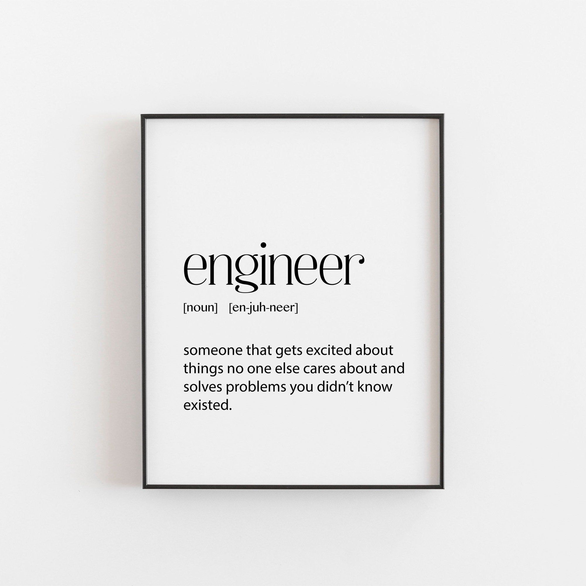 Engineer Engineer Gift Printable Wall Art Home Decor Etsy Engineering Quotes Funny Engineering Quotes Engineers Day Quotes