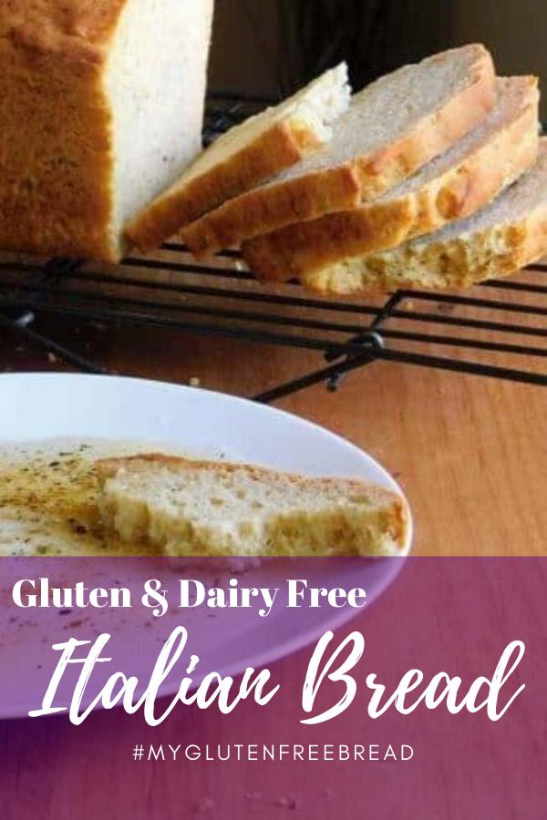 Gluten Free Dairy Free Italian Bread Gluten Free Bread In 2020 Gluten Free Recipes Bread Dairy Free Recipes Recipes
