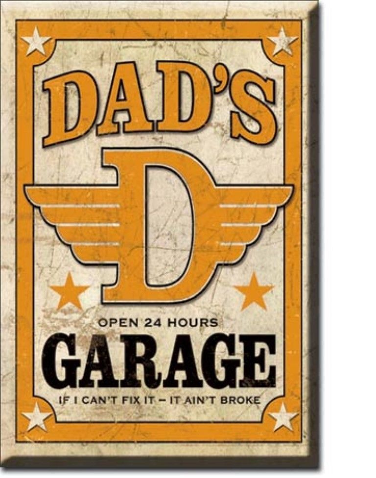 2 x 3 metal sign refrigerator magnet dad 39 s garage can 39 t for Garage ms auto pont d ain