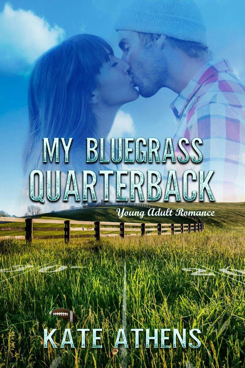My Bluegrass Quarterback is a young adult romance set