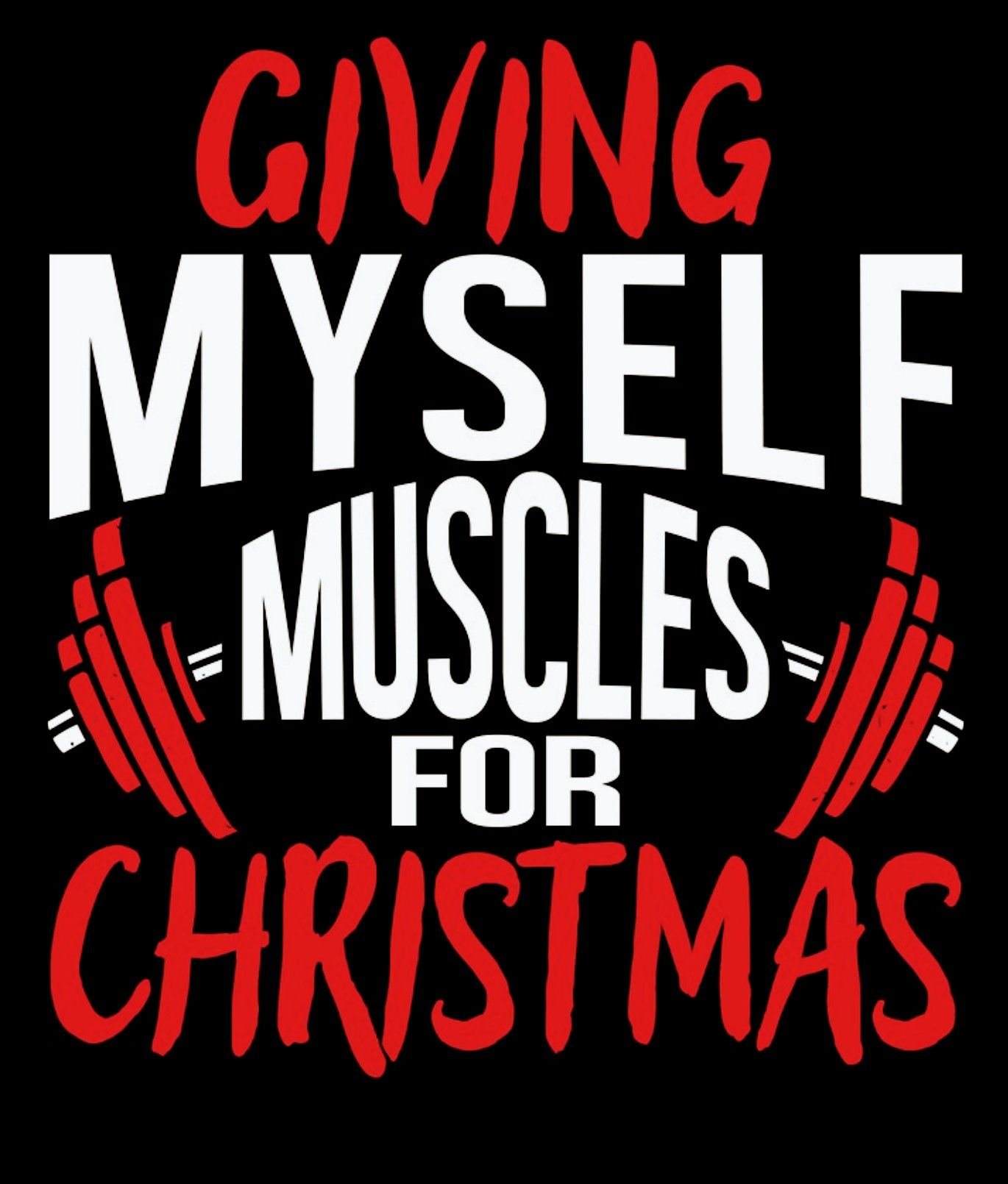 Fitness Motivation Giving Myself Muscles For Christmas Funny Fitness Motivation Fitness Motivation Memes Holiday Fitness Motivation