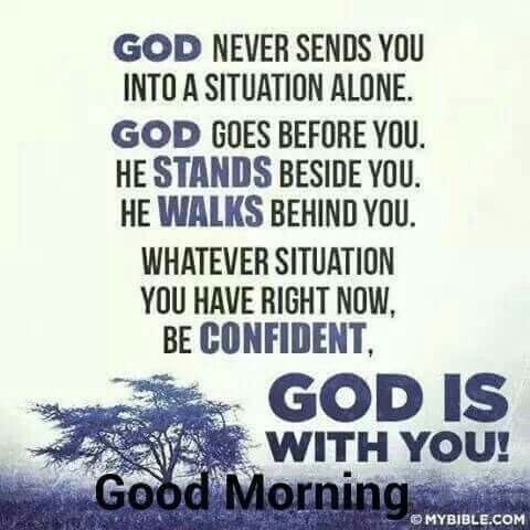 Good Morning God Is With You Words Of Encouragement Quotes