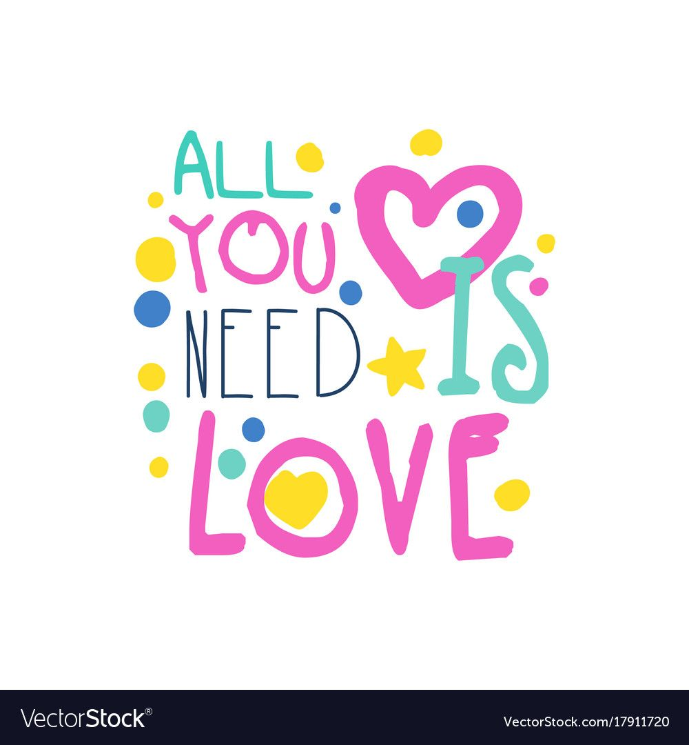 Download All you need is love positive slogan hand written vector ...