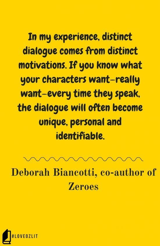 Confident dialogue needs confident characters, and according to Deborah Biancotti, co-author of Zeroes, that means knowing what your characters want. Read more: #LoveOzLit: Deborah Biancotti on dialogue http://editingeverything.com/blog/2016/05/03/loveozlit-deborah-biancotti-dialogue/
