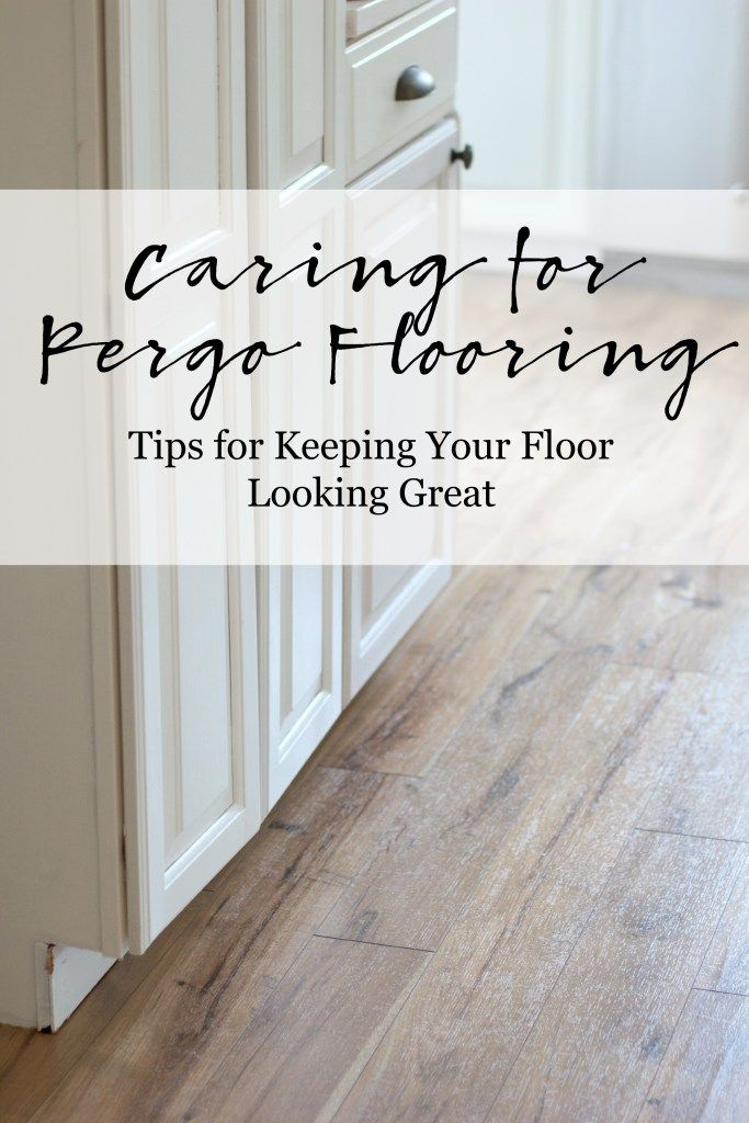 Tips On Caring For Pergo Flooring