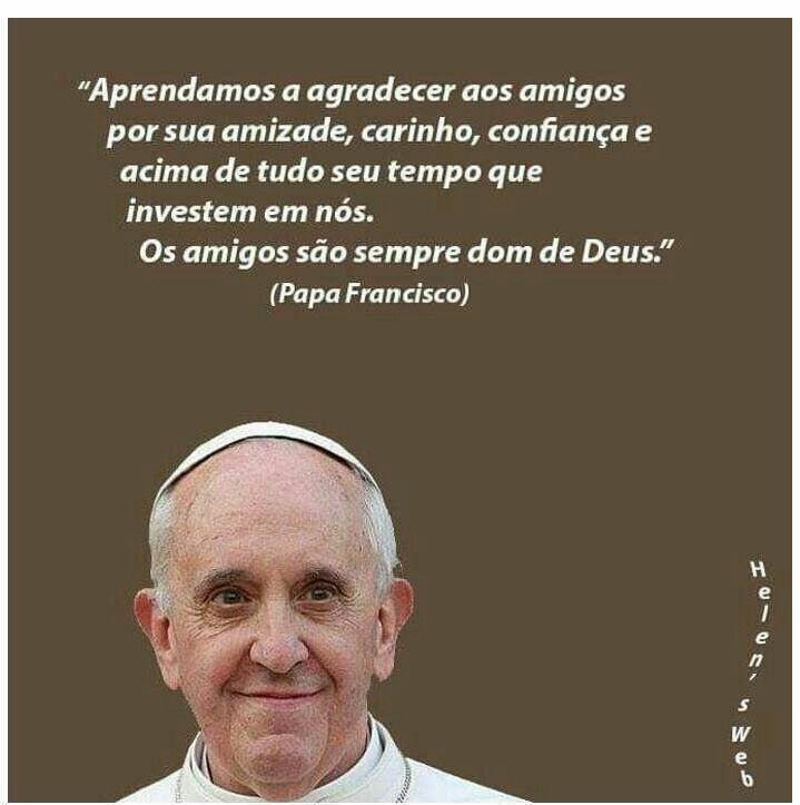 Papa Francisco Amigos Amizade Pinterest Papa Francisco