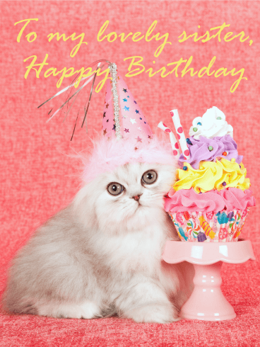 Pretty Cat Happy Birthday Card For Sister The Party Cat Has Arrived