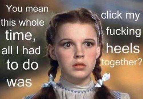 Poor Dorothy.