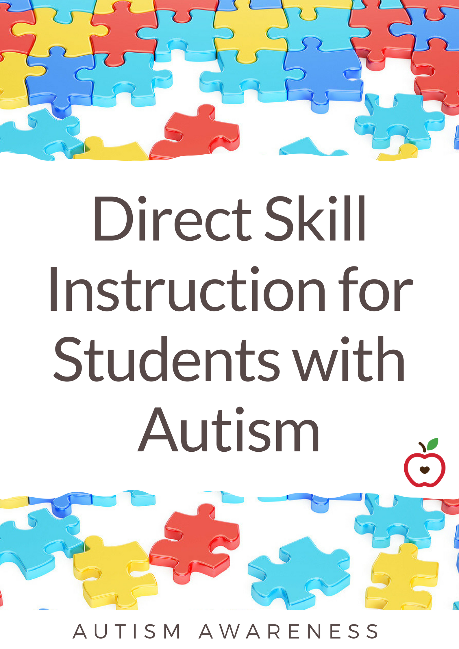 Direct Skill Instruction for Students with Autism