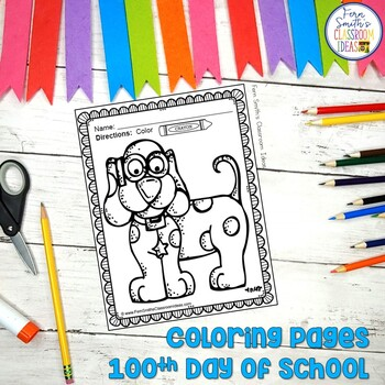 Your Students Will Adore These Coloring Book Pages For The 100th Day Add It To Your Plans To Complimen School Coloring Pages 100 Days Of School Coloring Pages