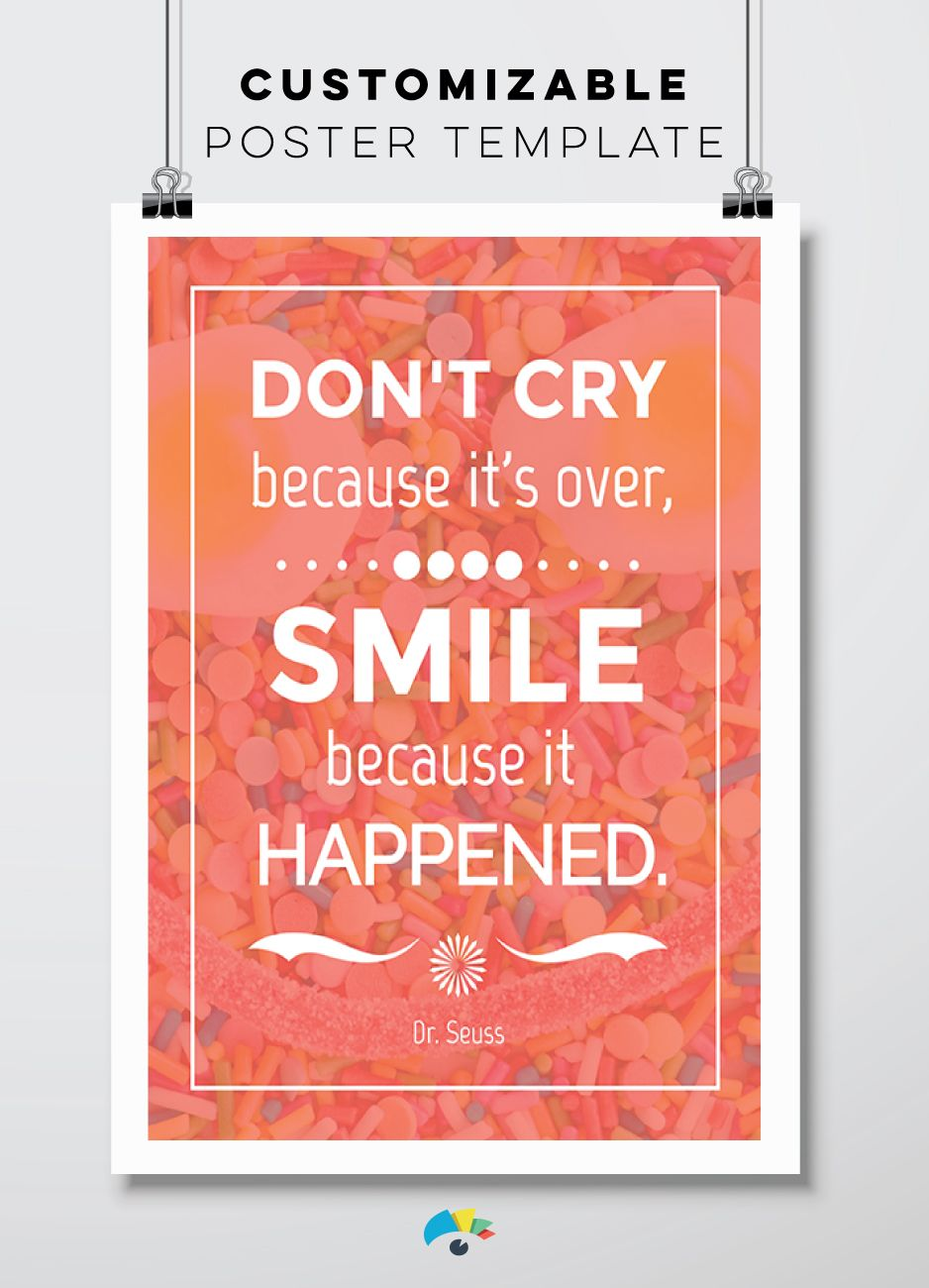 Make Your Own Quote Poster With This Easy To Use Template Change The Content In Seconds And Insert Your Own Favorit Quote Posters Seuss Quotes Dr Seuss Quotes