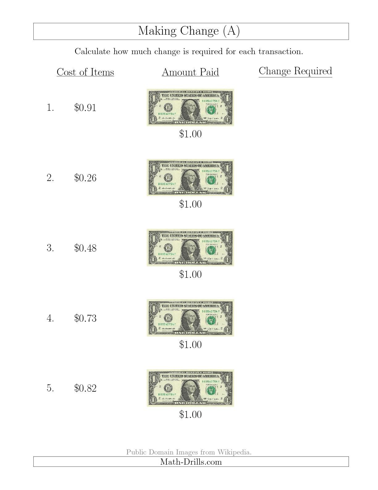 The Making Change From U S 1 Bills A Math Worksheet From The Money Worksheet Page At Math Drills Com Money Worksheets Money Math Money Math Worksheets