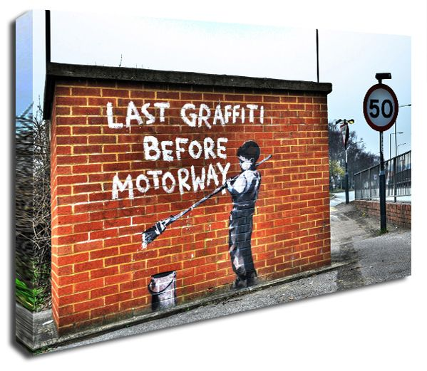 Last Graffiti Before Motorway banksy canvas print http://www.simplycanvasart.co.uk/products/LAST-GRAFFITI-BEFORE-MOTORWAY-478083.aspx