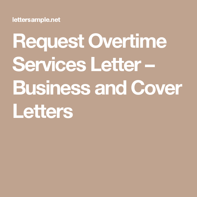Request overtime services letter business and cover letters request overtime services letter business and cover letters spiritdancerdesigns Images