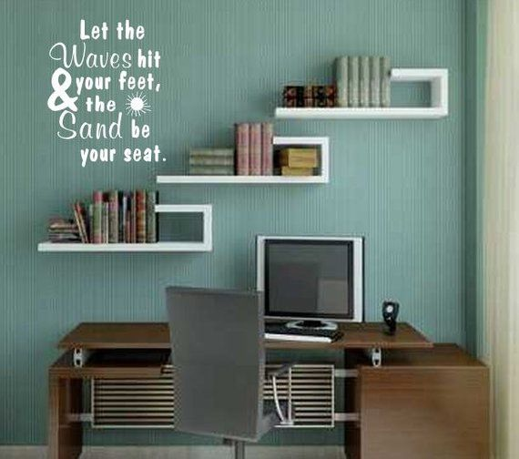 Let The Waves Hit Your Feet The Sand Be Your Seat Wall Decal Home Decor In 2020 Small Office Furniture Affordable Furniture Stores Home Office Design