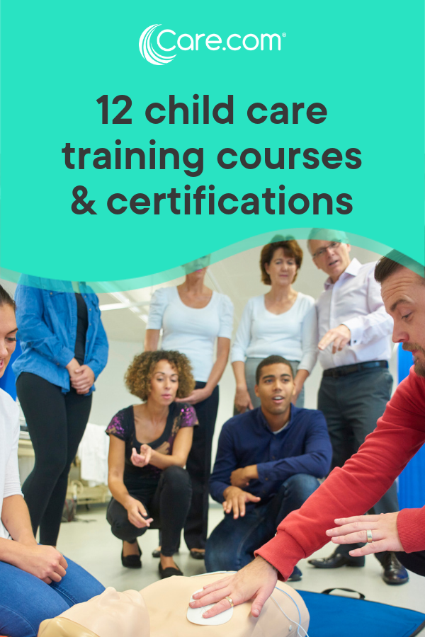 Child Care Training Courses And Certifications That Will Boost Your Career Child Care Training Childcare Training Child Care Course