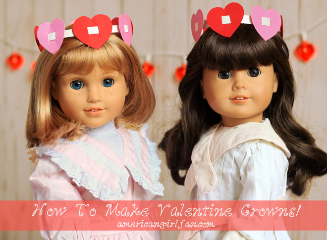 American Girl Doll Craft Valentine Crowns #americangirldollcrafts American Girl Doll Craft Valentine Crowns #americangirldollcrafts