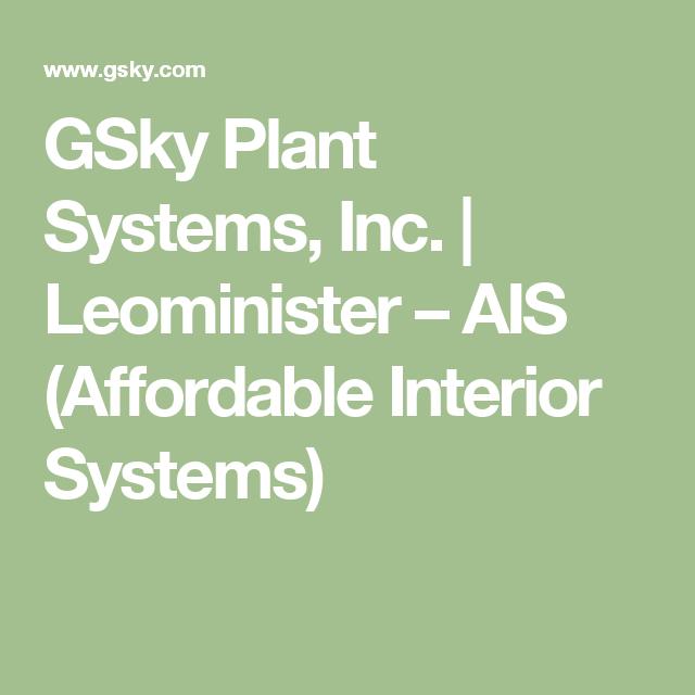 GSky Plant Systems, Inc. | Leominister U2013 AIS (Affordable Interior Systems)