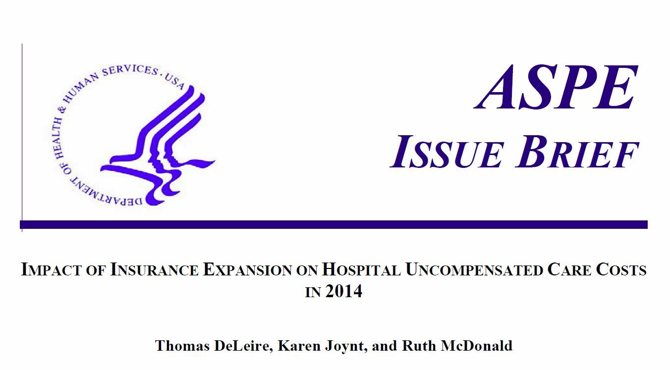ASPE Issue Brief: Impact of Insurance Expansion on Hospital Uncompensated Care Costs in 2014