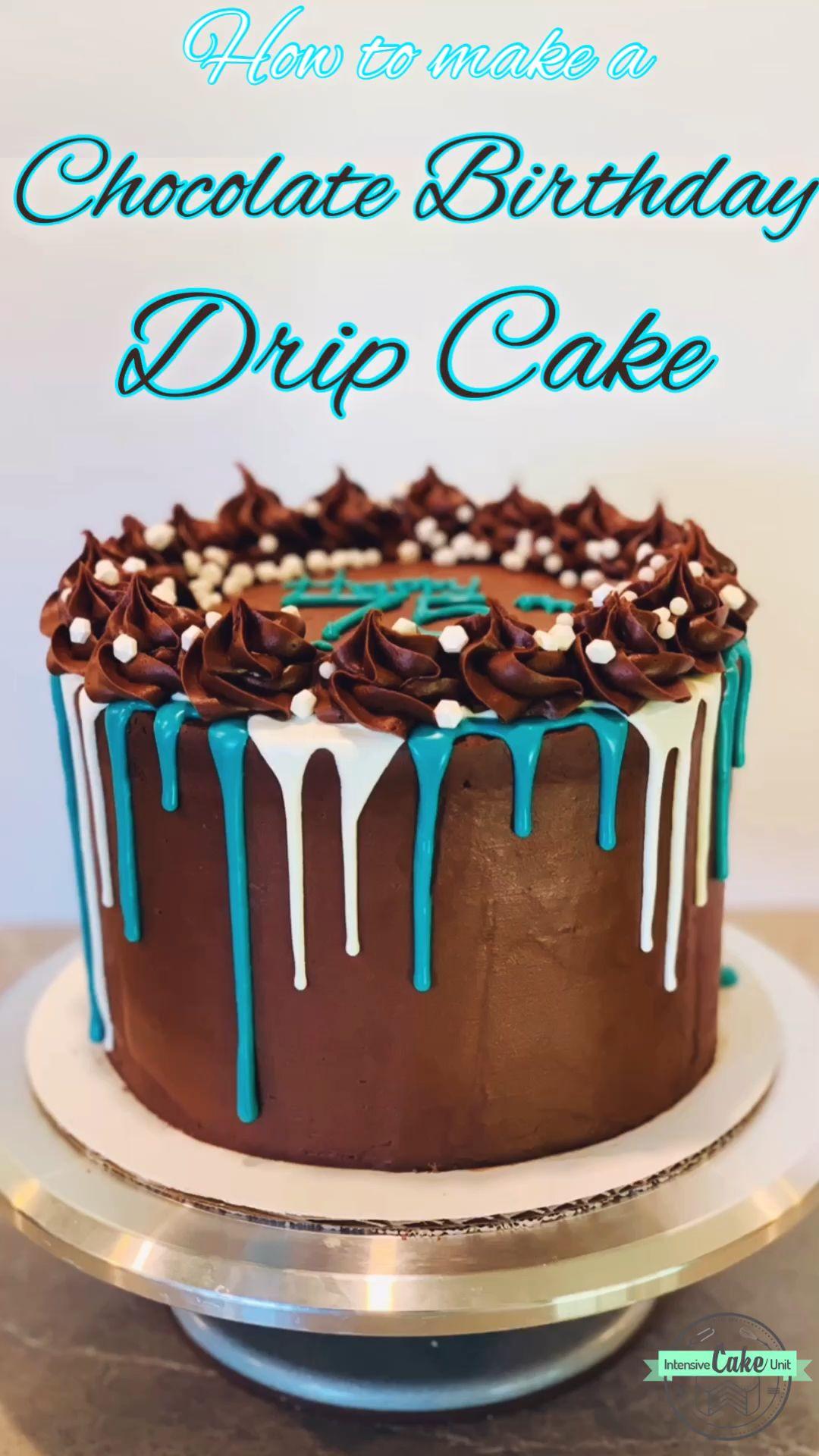 Chocolate Birthday Drip Cake #cakedecoratingvideos