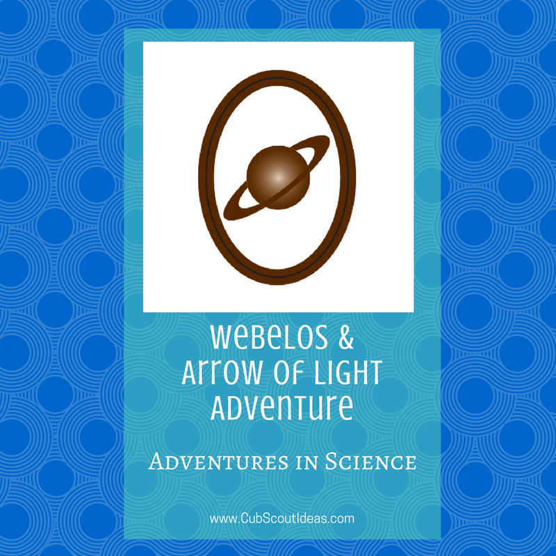 Discover Fun Ideas For The Cub Scout Webelos And Arrow Of
